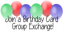 Join a Birthday Card Group Exchange